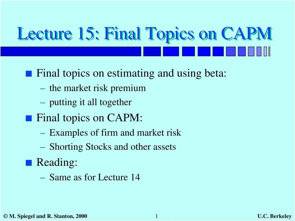 CAPM: Examples of firm and market risk Shorting Stocks and other