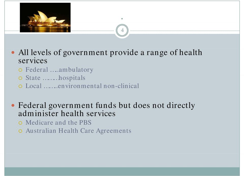 .environmental non-clinical Federal government funds but does not