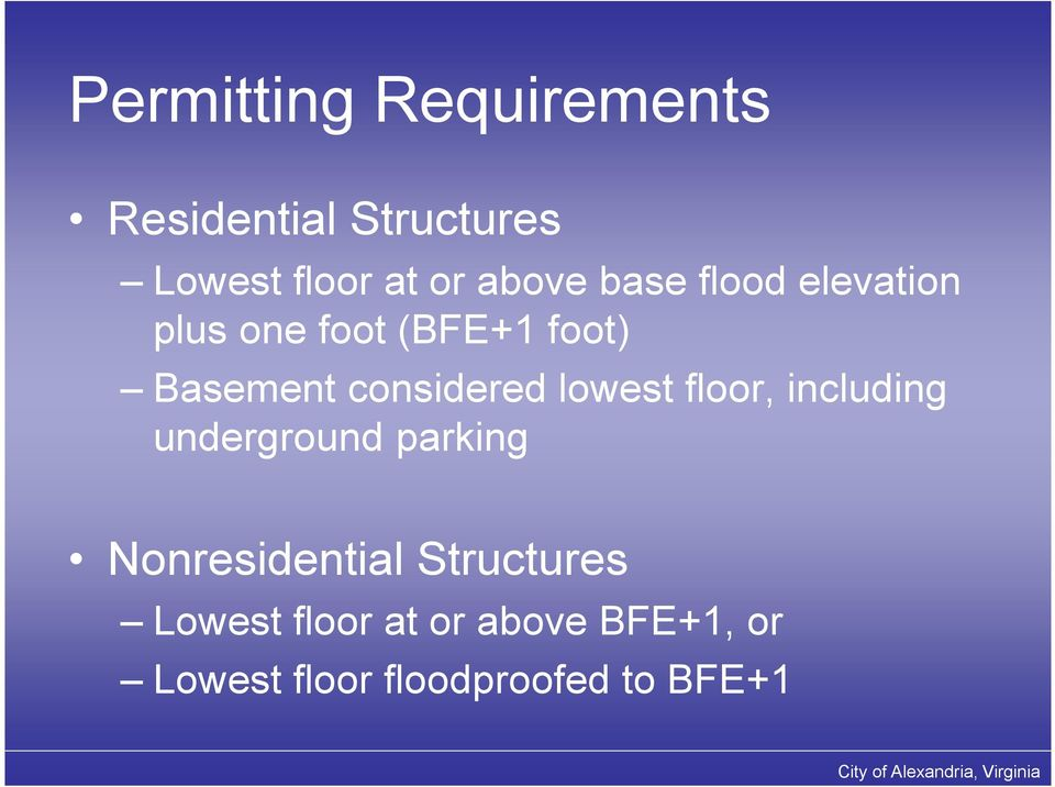 considered lowest floor, including underground parking Nonresidential
