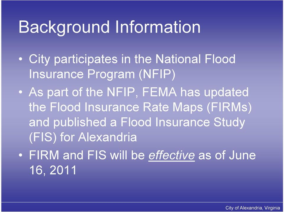 Flood Insurance Rate Maps (FIRMs) and published a Flood Insurance