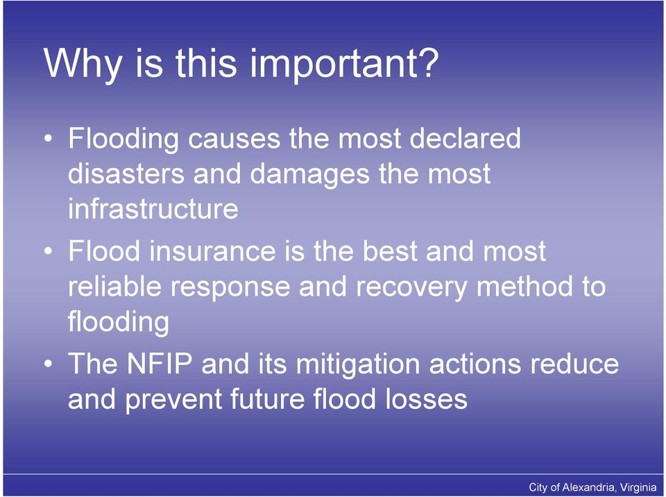 infrastructure Flood insurance is the best and most reliable