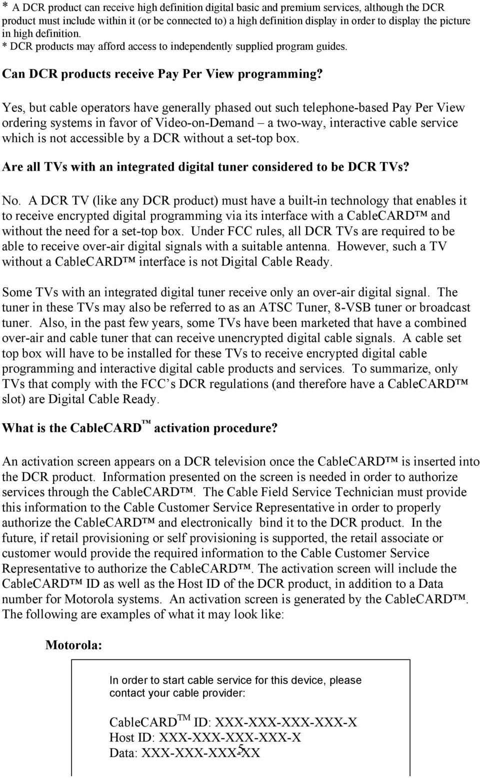 Unidirectional Cable Ready Products Pdf Introduction To Catv Twoway Tv System Yes But Operators Have Generally Phased Out Such Telephone Based Pay Per View