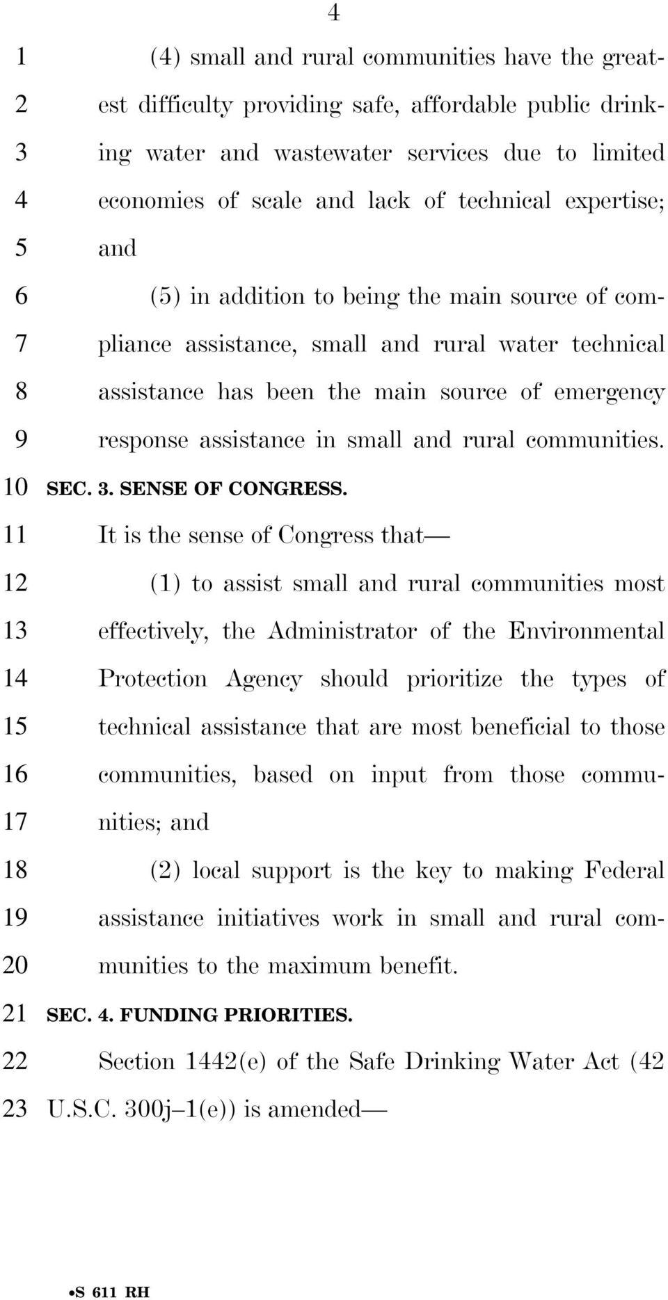 source of emergency response assistance in small and rural communities. SEC. 3. SENSE OF CONGRESS.