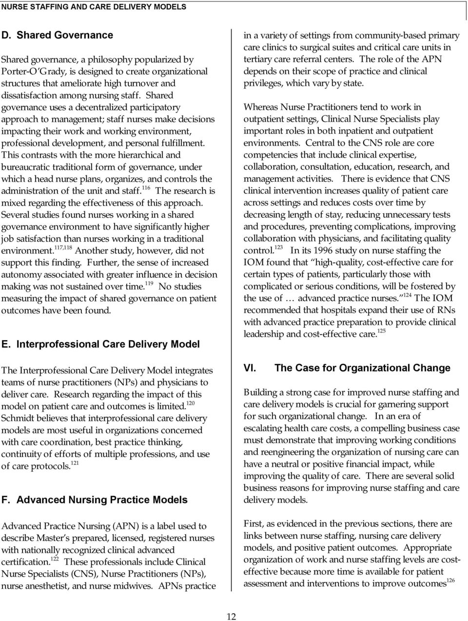 NURSE STAFFING AND CARE DELIVERY MODELS: A REVIEW OF THE