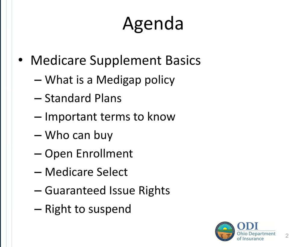 to know Who can buy Open Enrollment Medicare