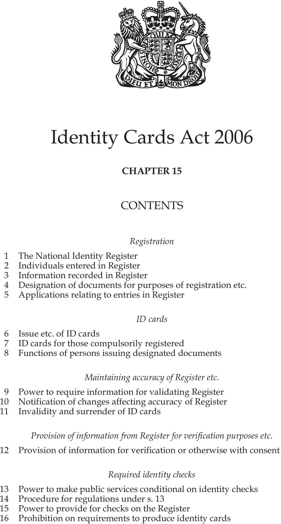 of ID cards 7 ID cards for those compulsorily registered 8 Functions of persons issuing designated documents Maintaining accuracy of Register etc.