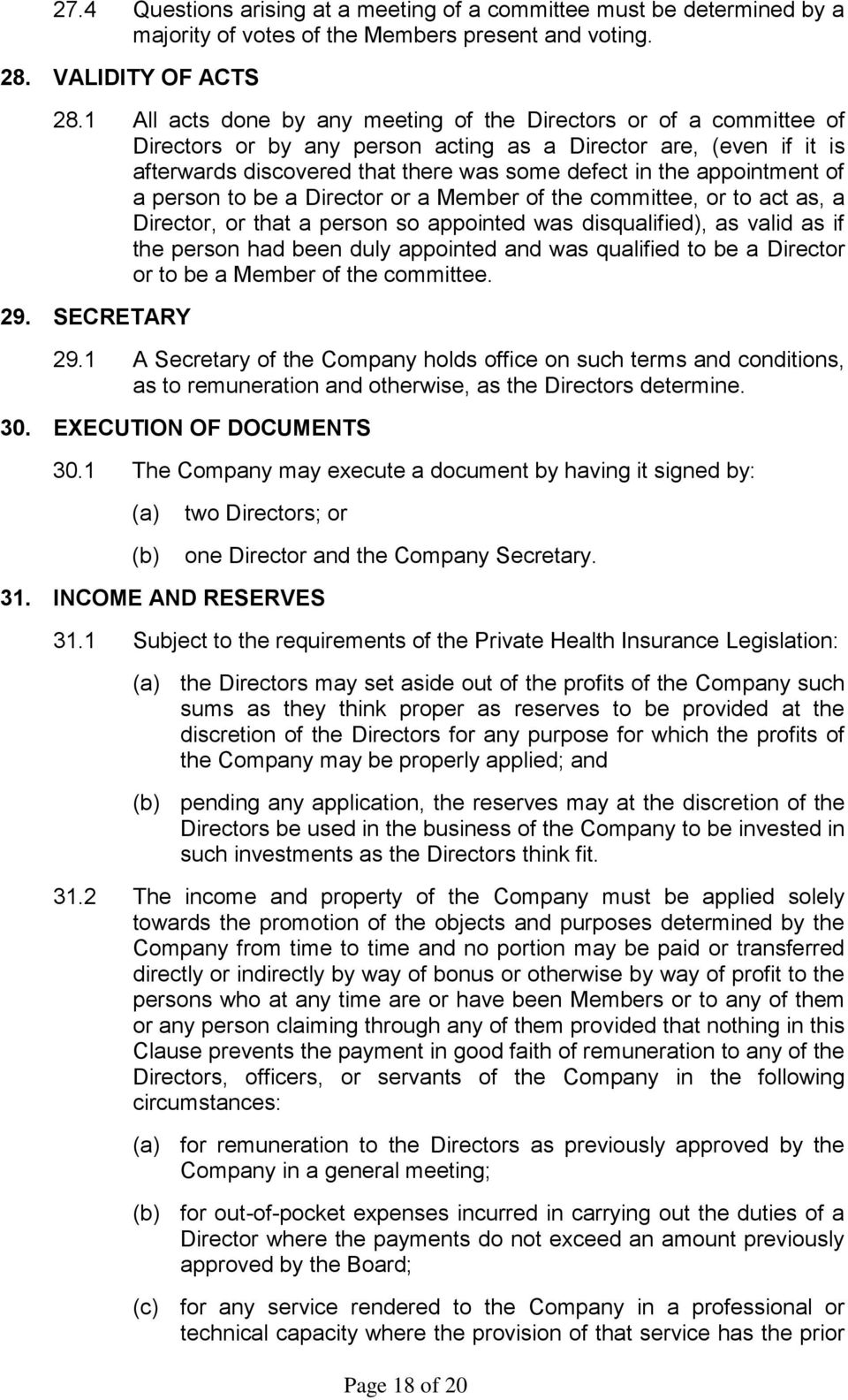 appointment of a person to be a Director or a Member of the committee, or to act as, a Director, or that a person so appointed was disqualified), as valid as if the person had been duly appointed and