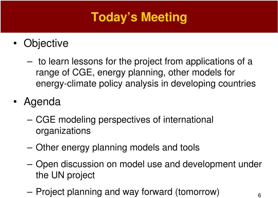 modeling perspectives of international organizations Other energy planning models and tools Open