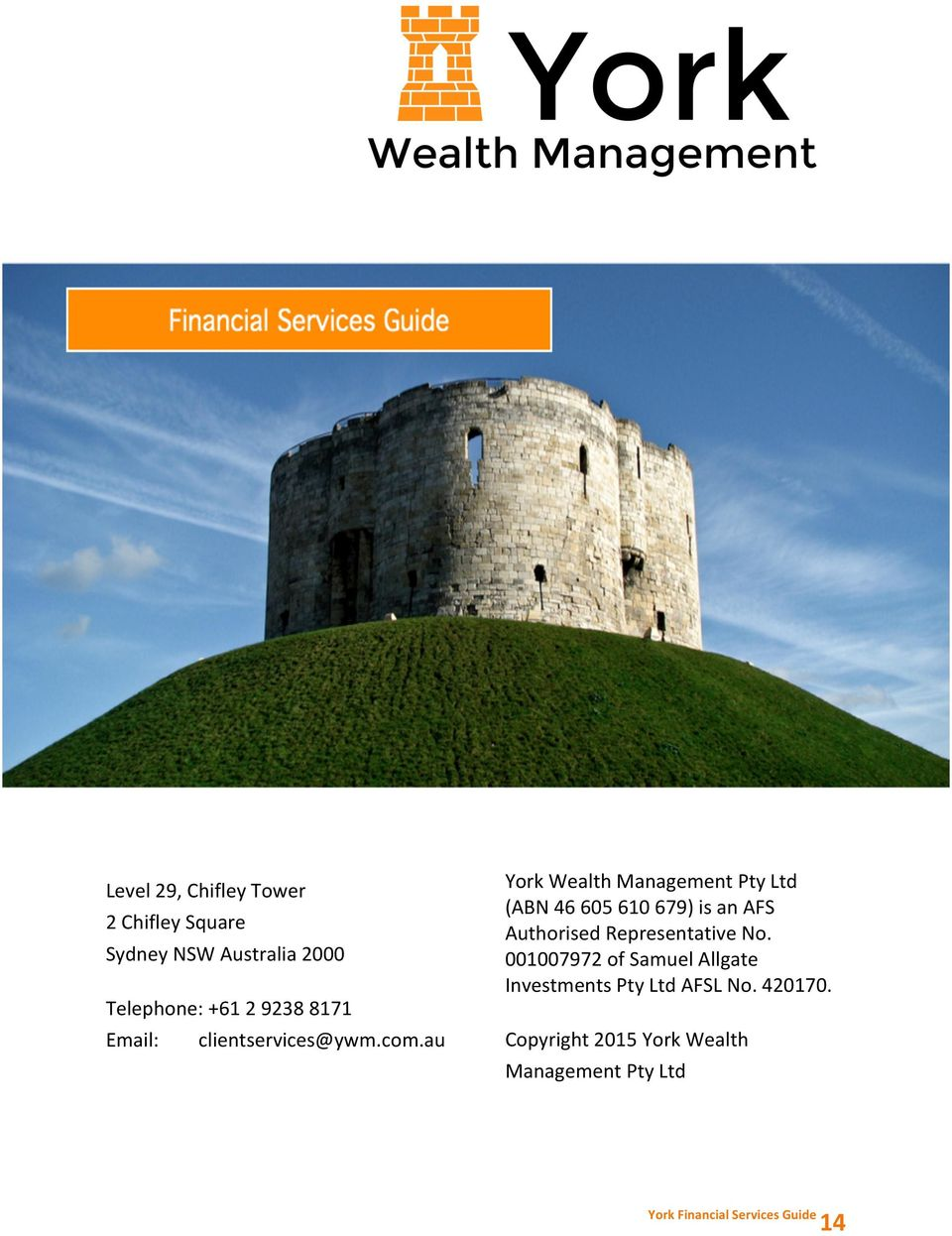au York Wealth Management Pty Ltd (ABN 46 605 610 679) is an AFS Authorised
