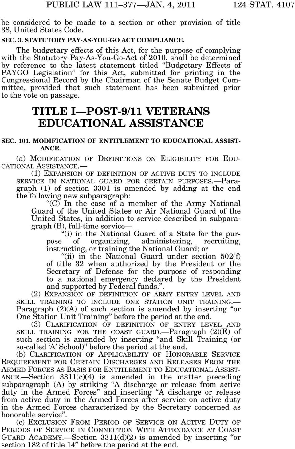 PAYGO Legislation for this Act, submitted for printing in the Congressional Record by the Chairman of the Senate Budget Committee, provided that such statement has been submitted prior to the vote on