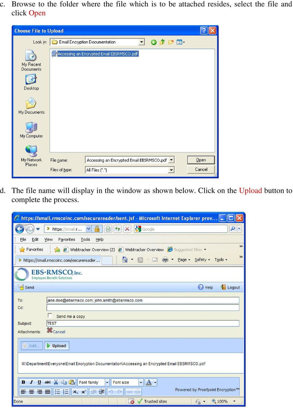 The file name will display in the window as shown