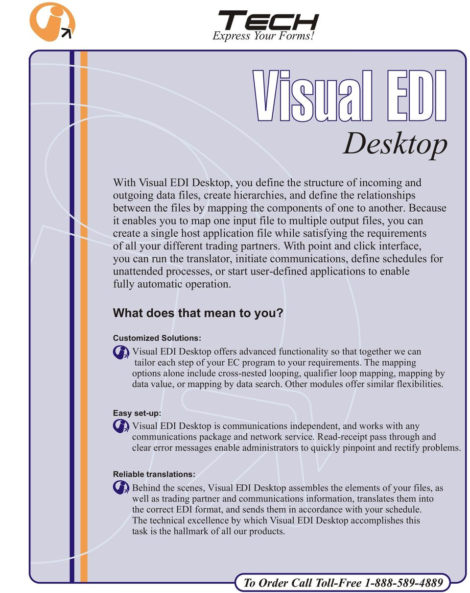 Visual EDI Desktop is for you if you    - PDF