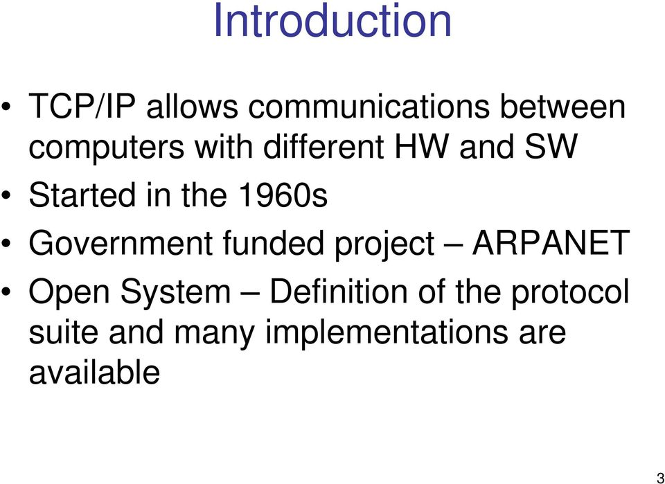 Government funded project ARPANET Open System Definition