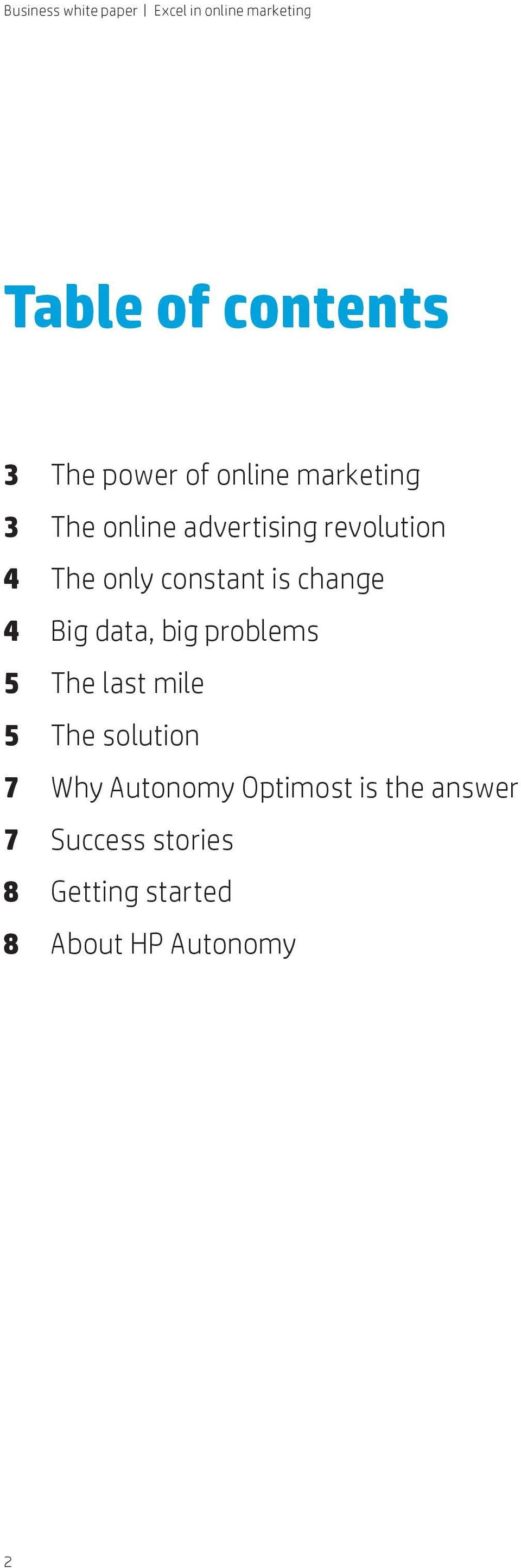 big problems 5 The last mile 5 The solution 7 Why Autonomy