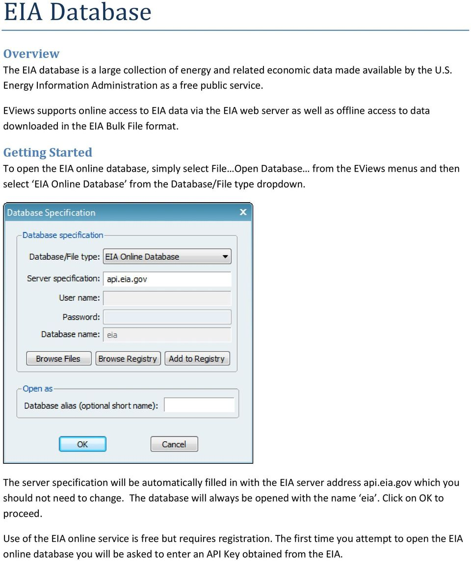 EViews supports online access to EIA data via the EIA web server as