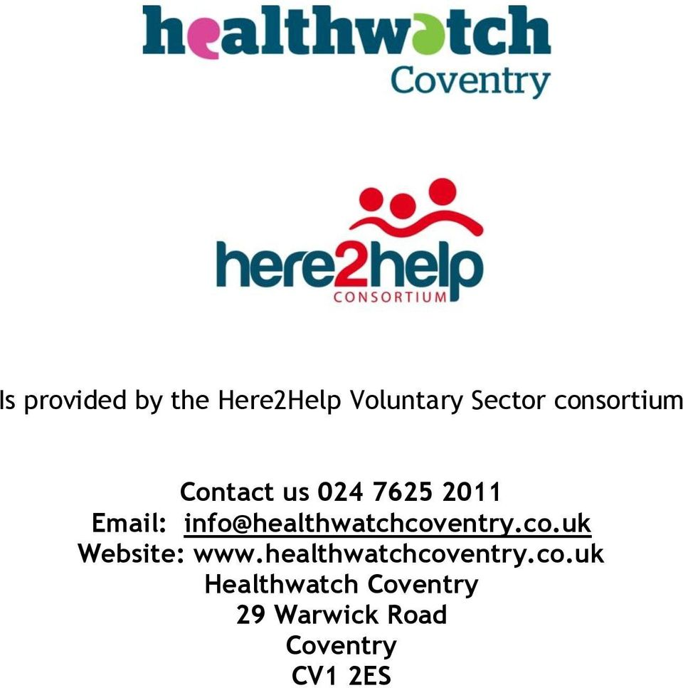 info@healthwatchcoventry.co.uk Website: www.