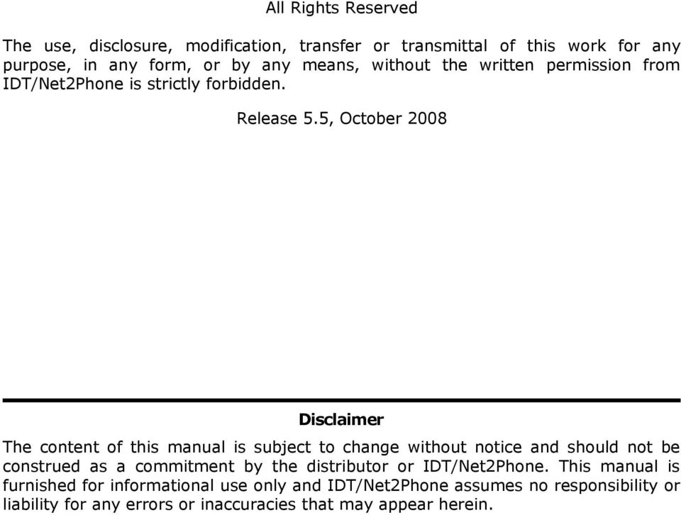 5, October 2008 Disclaimer The content of this manual is subject to change without notice and should not be construed as a commitment by
