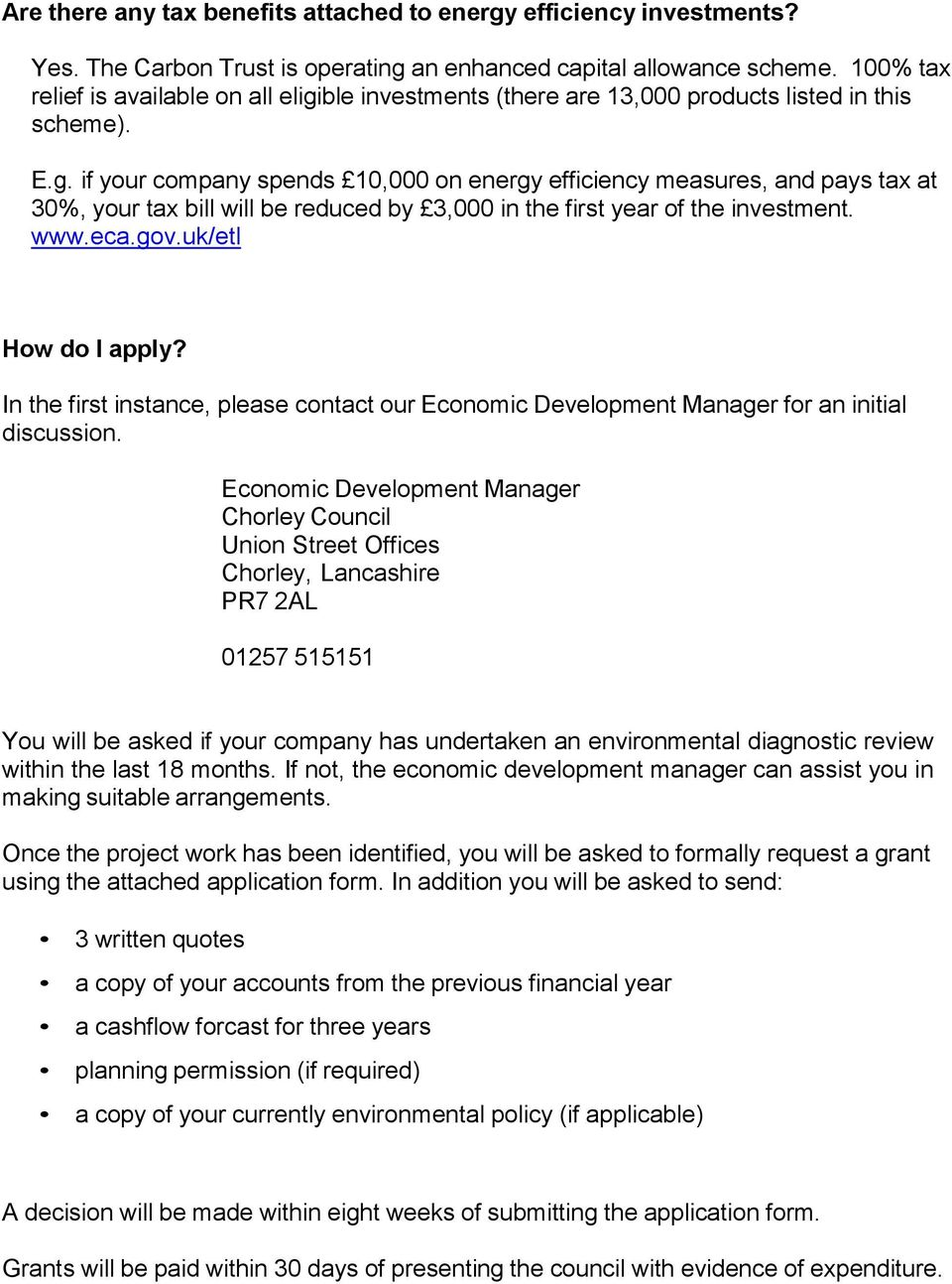 www.eca.gov.uk/etl How do I apply? In the first instance, please contact our Economic Development Manager for an initial discussion.