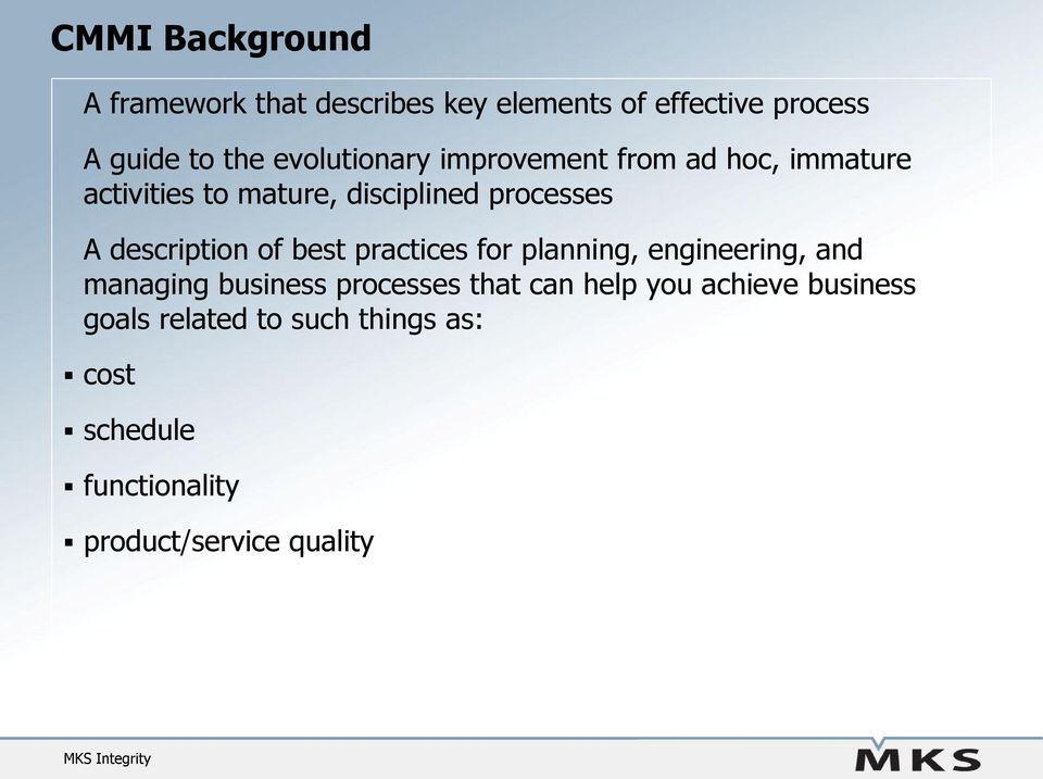 description of best practices for planning, engineering, and managing business processes that can