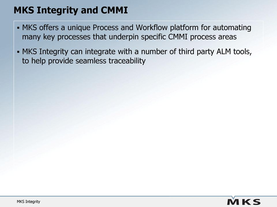 specific CMMI process areas can integrate with a number