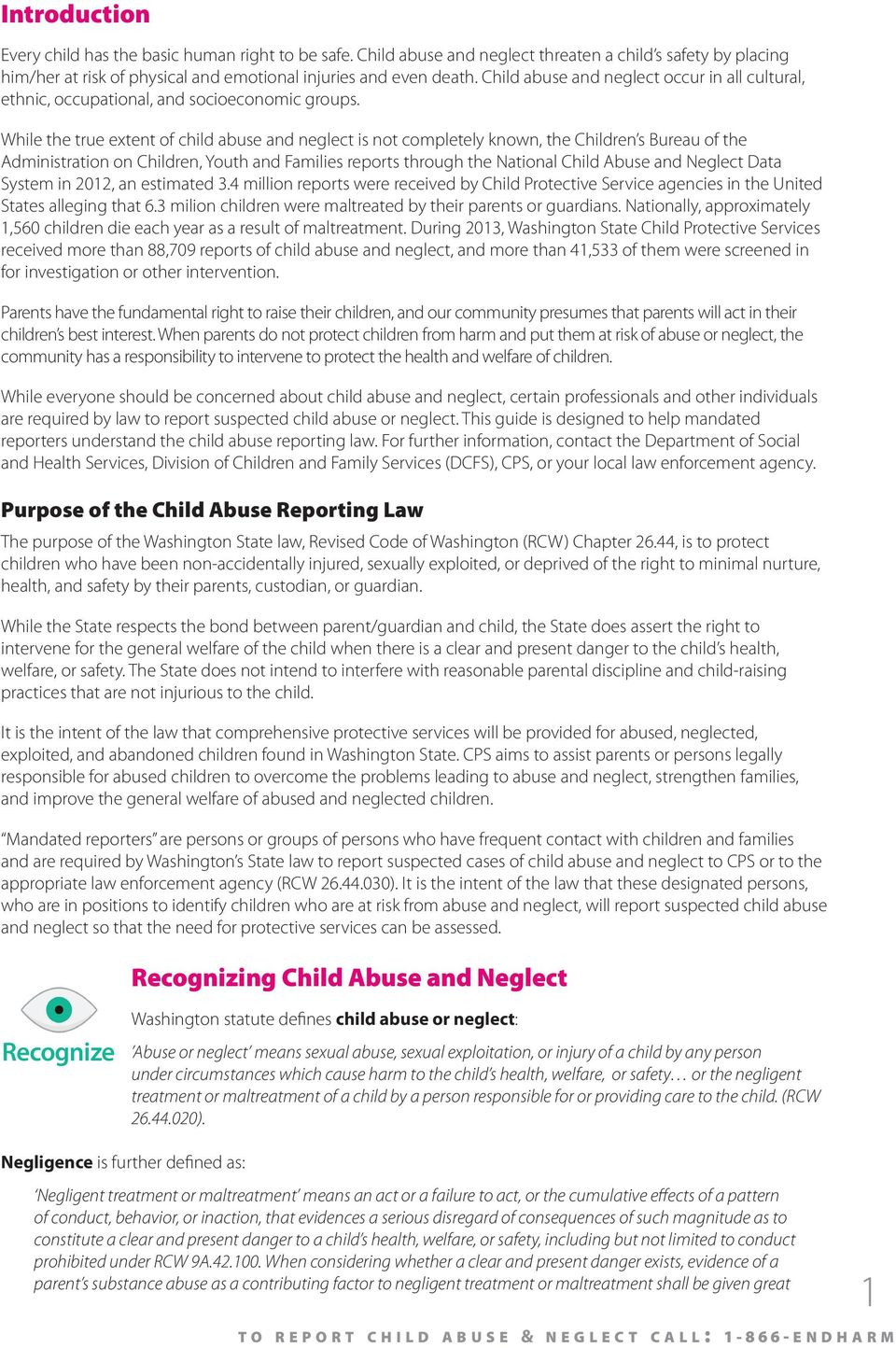 PROTECTING  the Abused & Neglected Child  Every child has