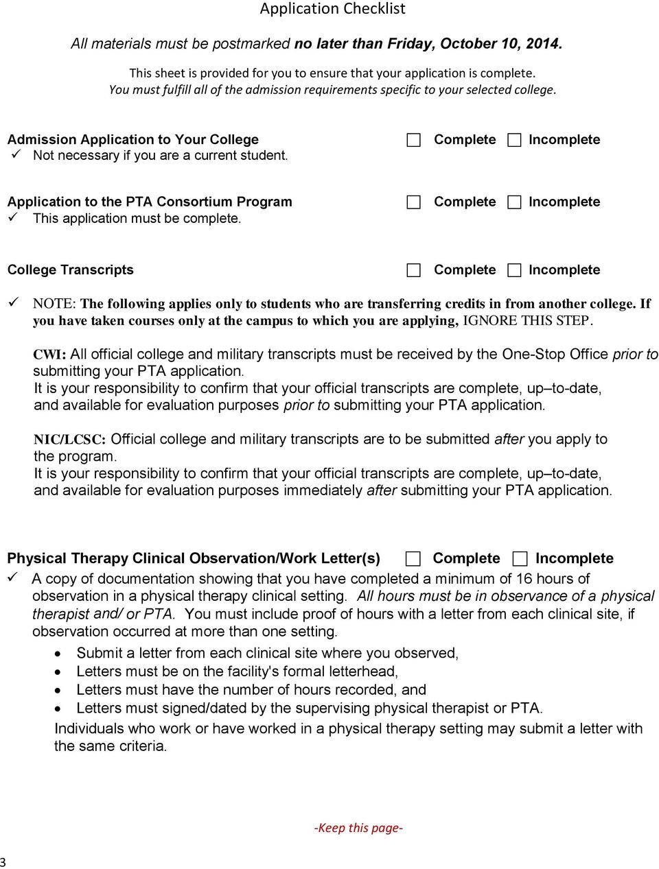 Complete Incomplete Application to the PTA Consortium Program This application must be complete.
