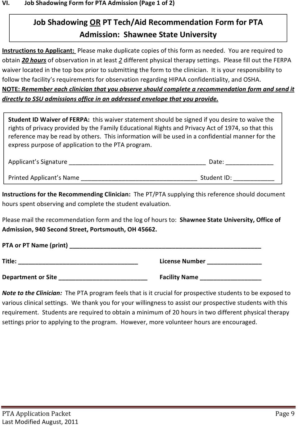 Please fill out the FERPA waiver located in the top box prior to submitting the form to the clinician.