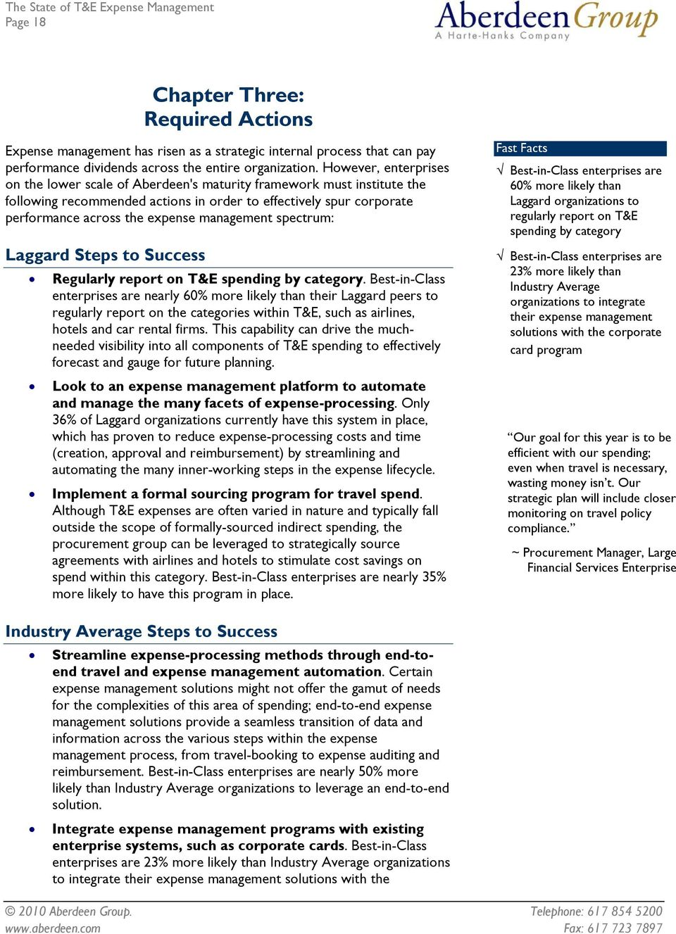 management spectrum: Laggard Steps to Success Regularly report on T&E spending by category.