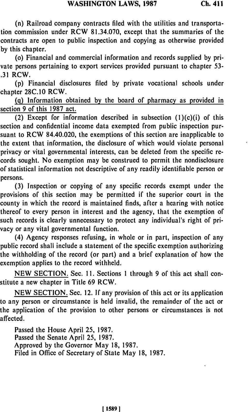 (o) Financial and commercial information and records supplied by private persons pertaining to export services provided pursuant to chapter 53-.31 RCW.