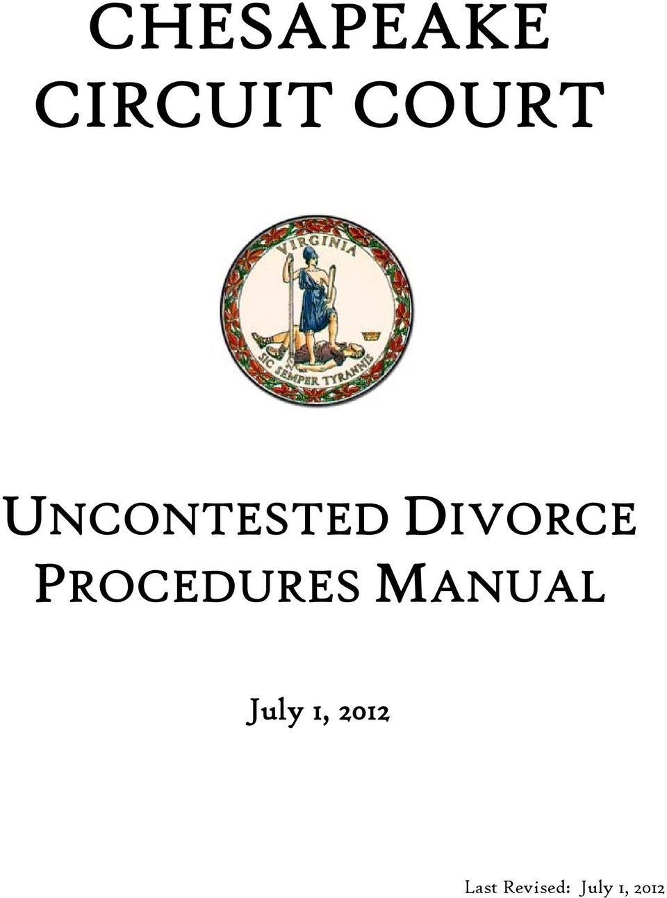 PROCEDURES MANUAL July 1,