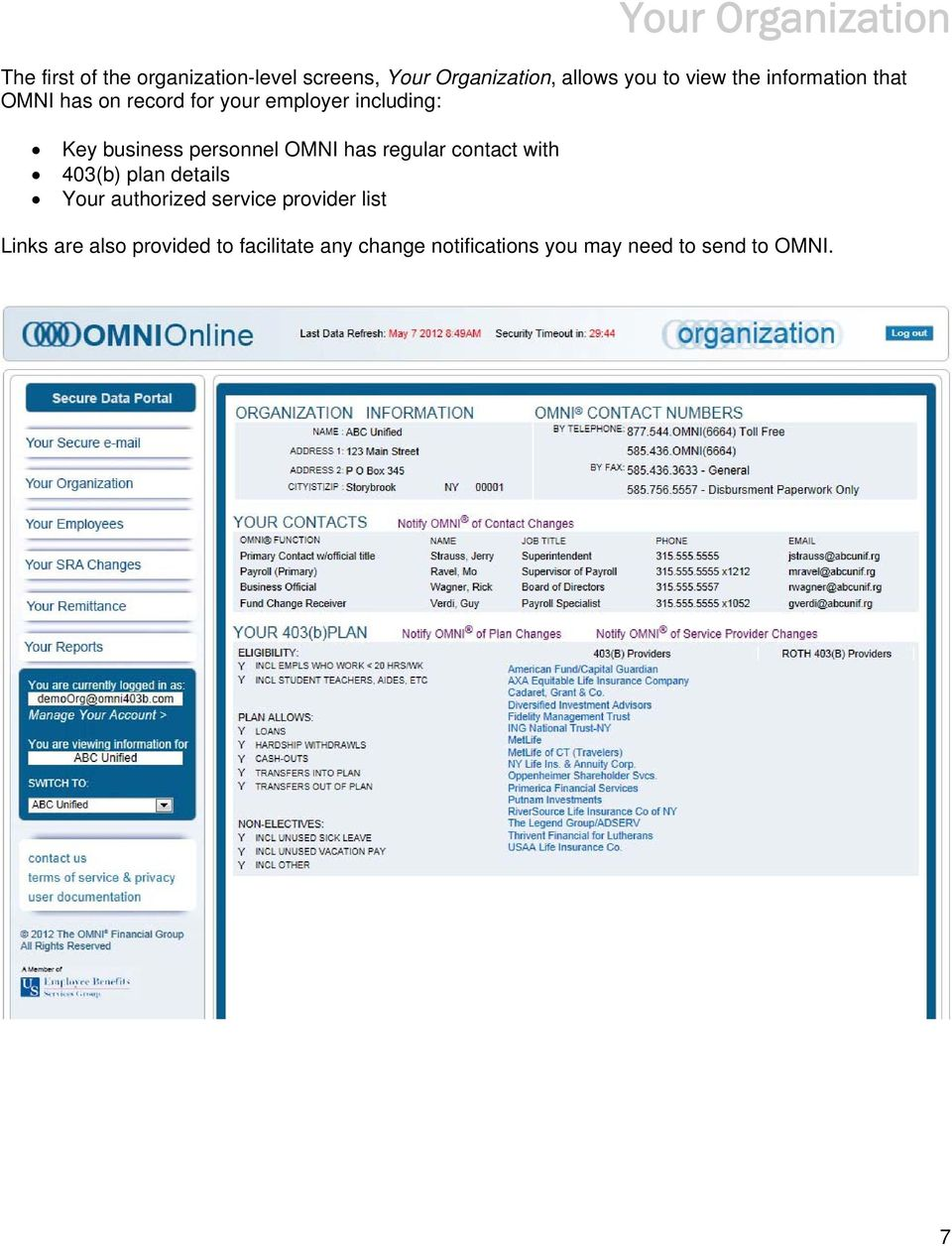 personnel OMNI has regular contact with 403(b) plan details Your authorized service provider