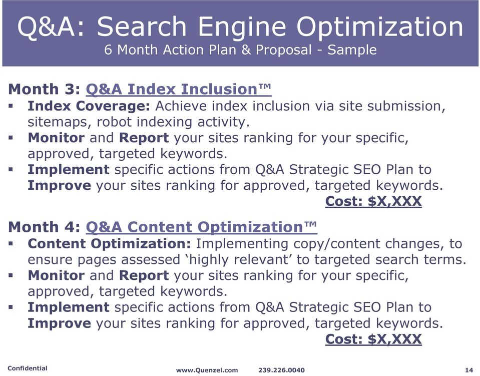 Implement specific actions from Q&A Strategic SEO Plan to Improve your sites ranking for approved, targeted keywords.