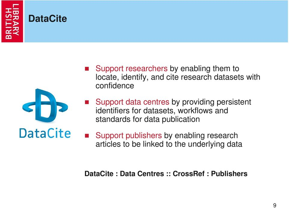 datasets, workflows and standards for data publication Support publishers by enabling