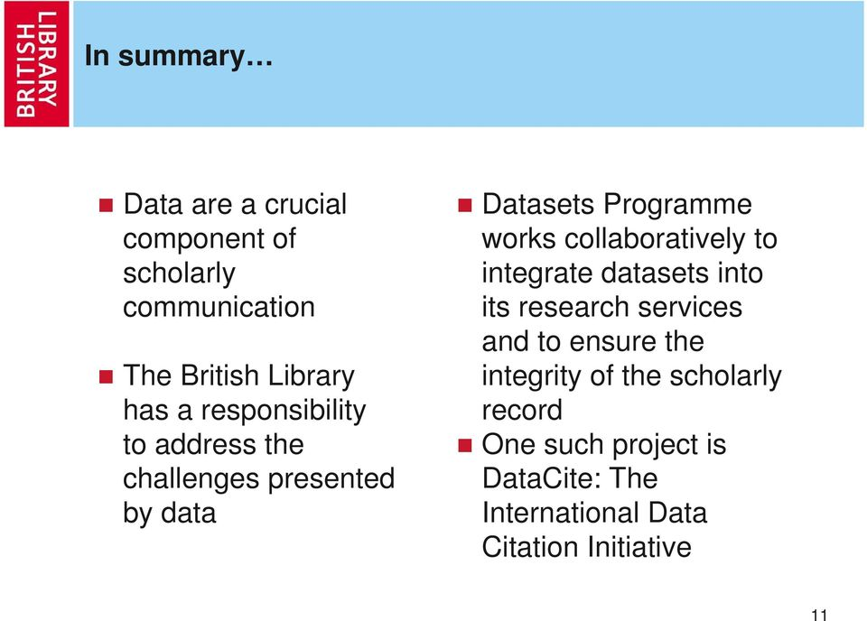 collaboratively to integrate datasets into its research services and to ensure the integrity