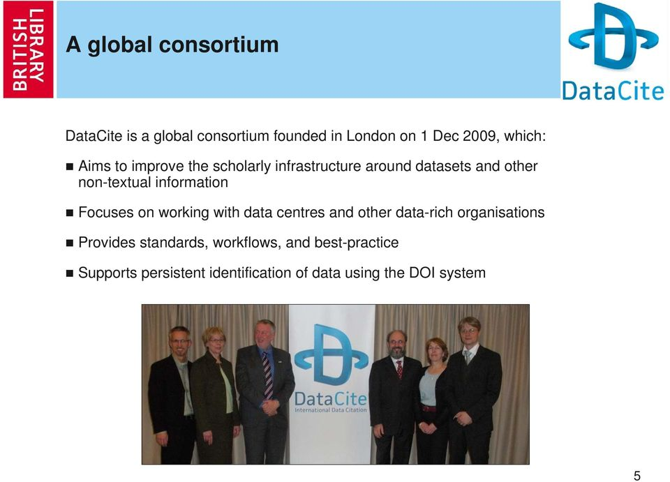information Focuses on working with data centres and other data-rich organisations Provides