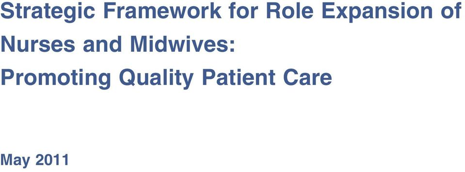 and Midwives: Promoting