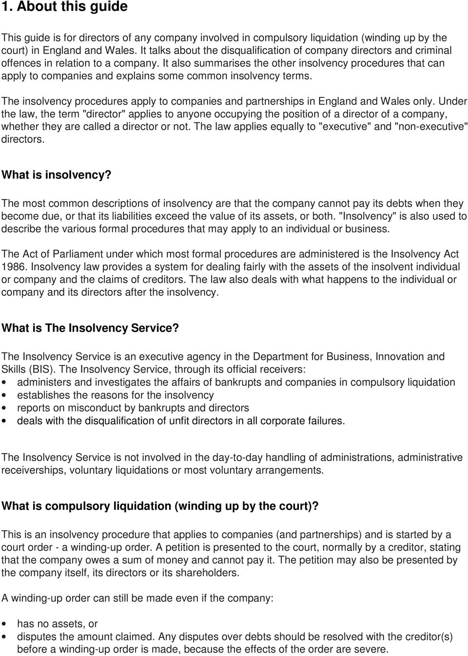 It also summarises the other insolvency procedures that can apply to companies and explains some common insolvency terms.