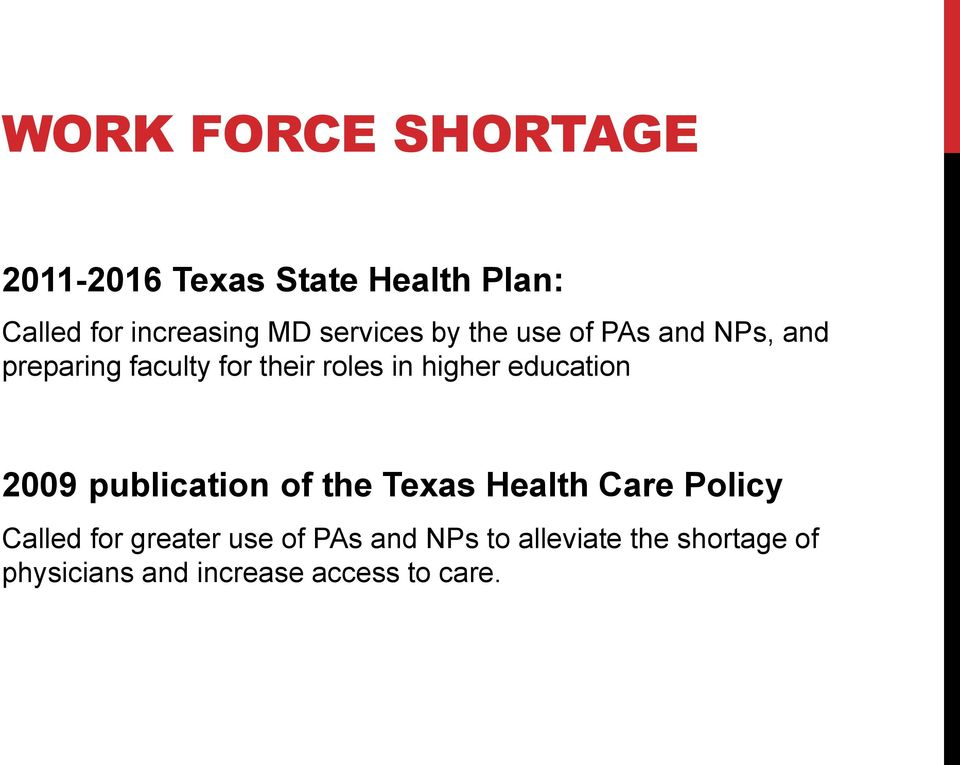 higher education 2009 publication of the Texas Health Care Policy Called for