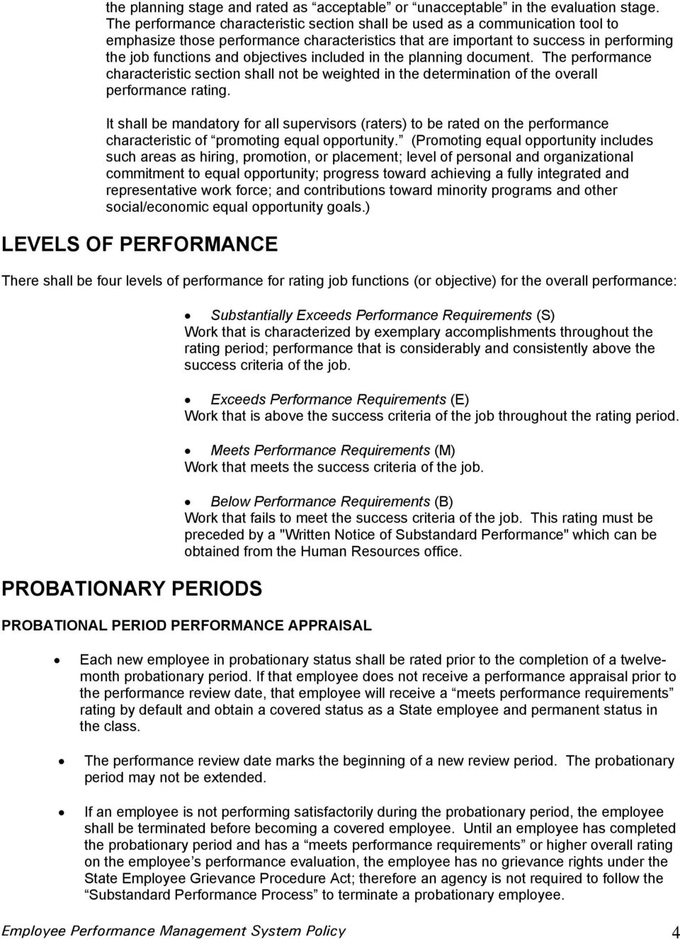 objectives included in the planning document. The performance characteristic section shall not be weighted in the determination of the overall performance rating.