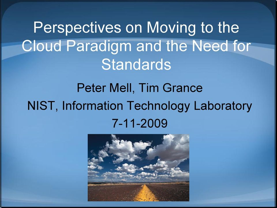 Peter Mell, Tim Grance NIST,