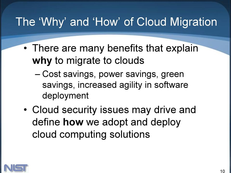 savings, increased agility in software deployment Cloud security