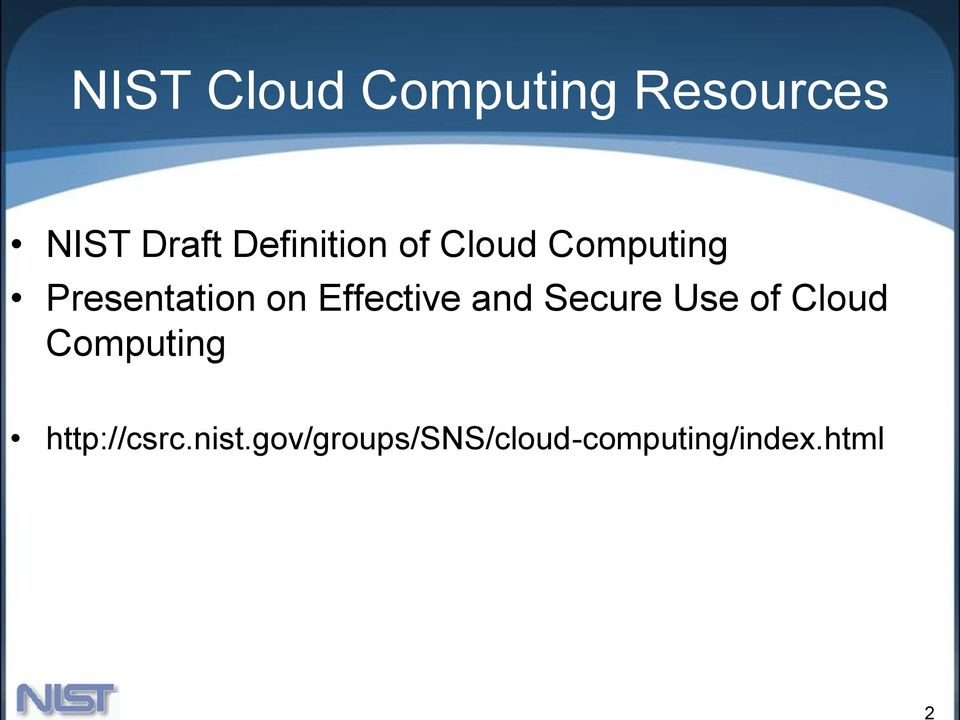 Effective and Secure Use of Cloud Computing