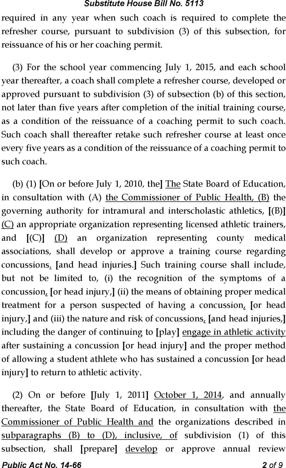 this section, not later than five years after completion of the initial training course, as a condition of the reissuance of a coaching permit to such coach.