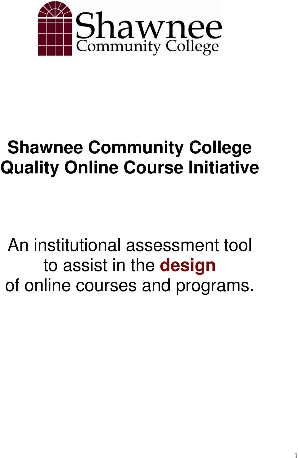 institutional assessment tool to
