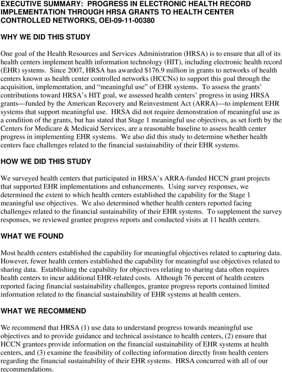 Since 2007, HRSA has awarded $176.