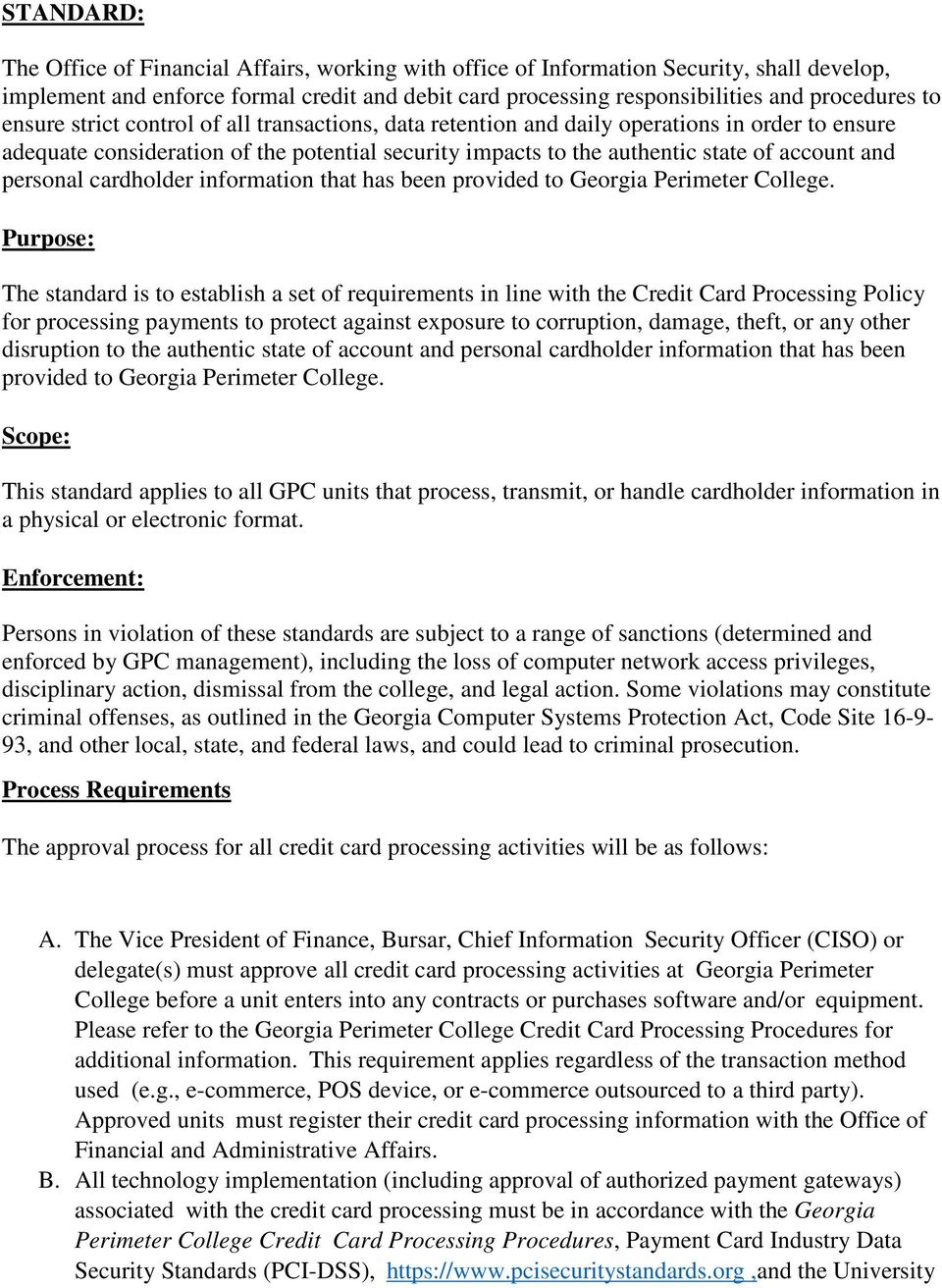personal cardholder information that has been provided to Georgia Perimeter College.