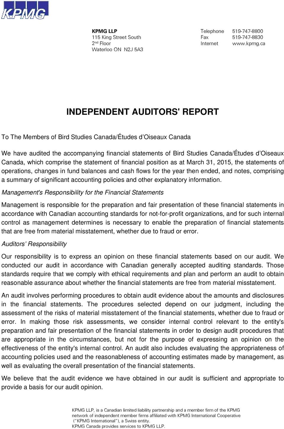 Oiseaux Canada, which comprise the statement of financial position as at March 31, 2015, the statements of operations, changes in fund balances and cash flows for the year then ended, and notes,