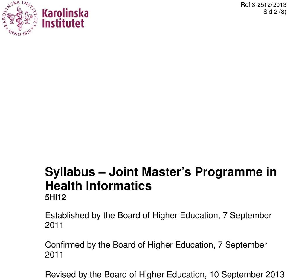 7 September 2011 Confirmed by the Board of Higher Education, 7