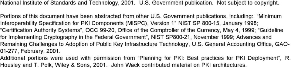 Government publication. Not subject to copyright. Portions of this document have been abstracted from other U.S.
