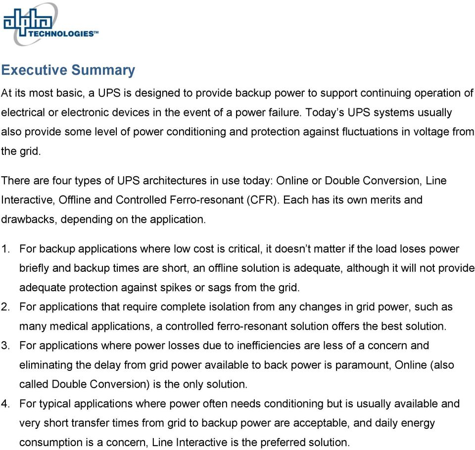 A COMPARISON OF TYPICAL UNINTERRUPTIBLE POWER SUPPLY (UPS